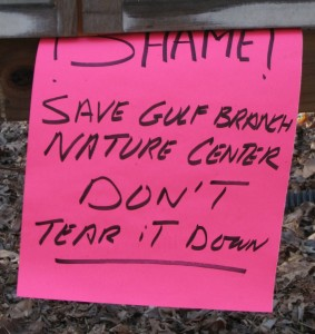 """Don't Tear It Down"" sign to save Gulf Branch Nature Center"